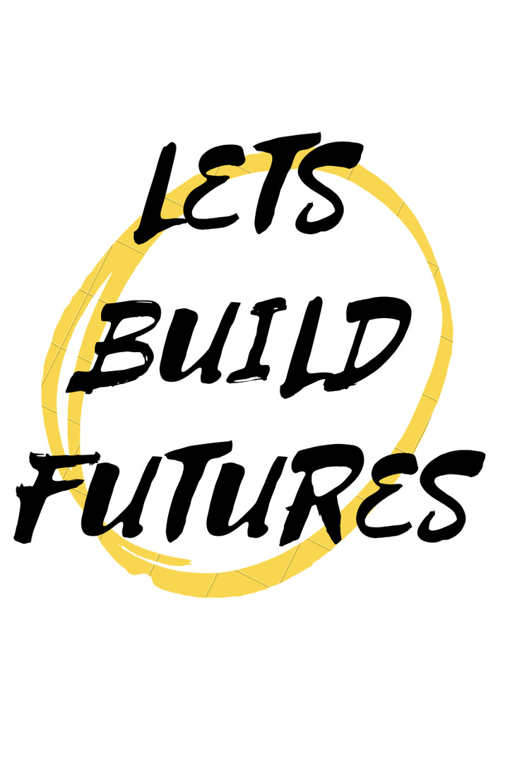 Let's Build Futures